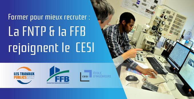La FNTP et la FFB rejoignent le CESI